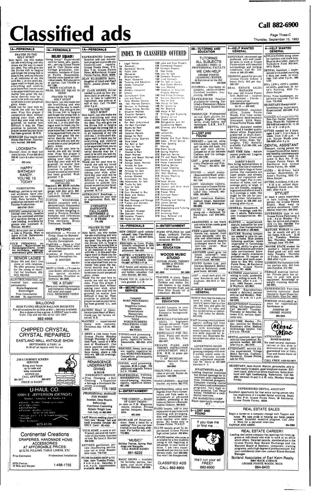 ----_...--_..._------.Classified ads Call 882.6900 Page Three-C Thursday, September 15, 1983 1A-PERSONALS 1A-PERSONALS PRA YER TO THE HOLY SPRT RELEF SQUADf Holy Spirit, you who makes GOing Away?