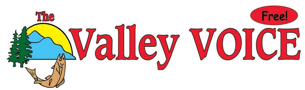 September 21, 2017 The Valley Voice 1 Volume 26, Number 19 September 21, 2017 Delivered to every home between Edgewood, Kaslo & South Slocan. Published bi-weekly.
