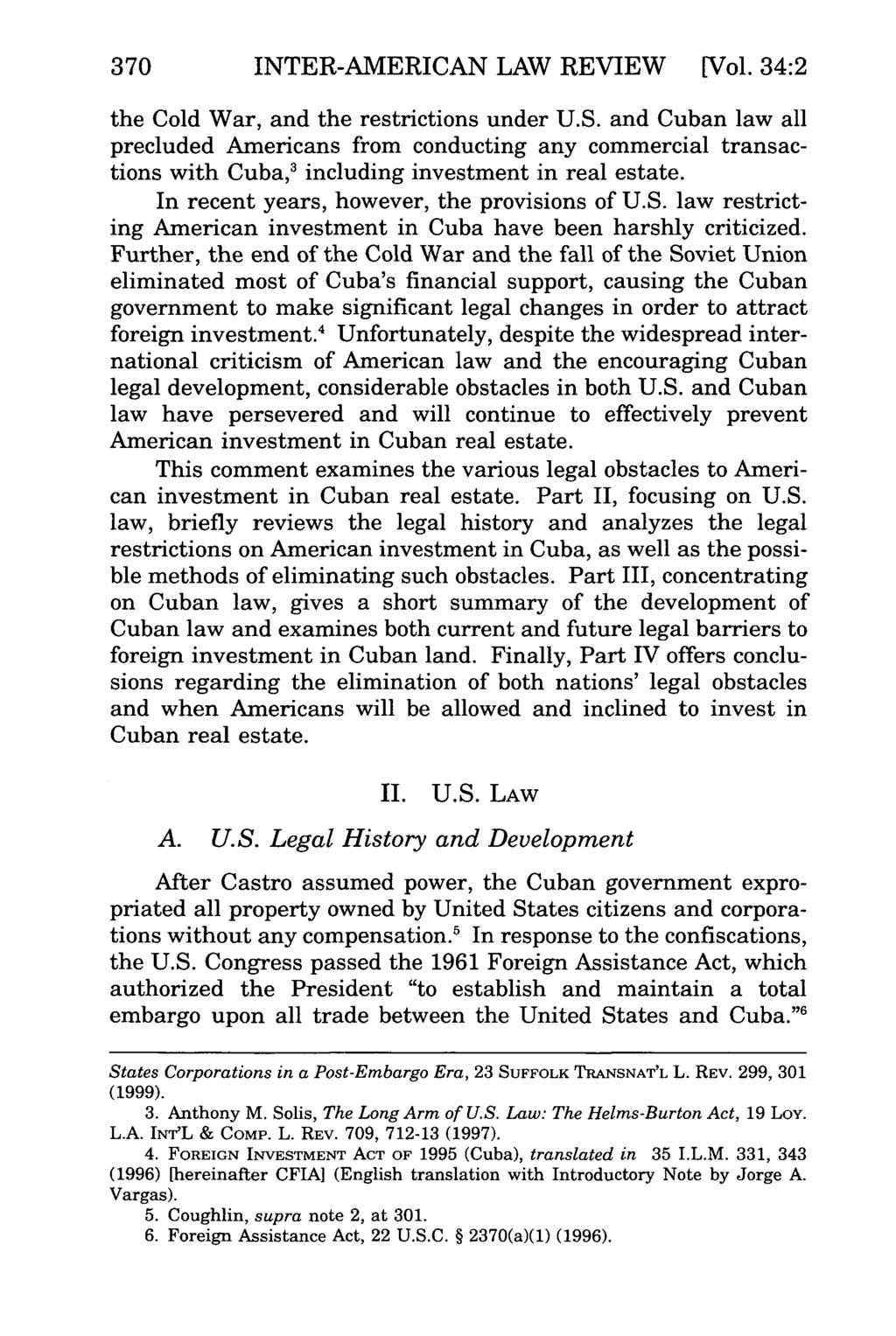370 INTER-AMERICAN LAW REVIEW [Vol. 34:2 the Cold War, and the restrictions under U.S.