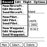 Menus There are several menus used by CoPilot. The key one is the Record menu. The Record menu has items to add/edit aircraft, pilots, and waypoints.