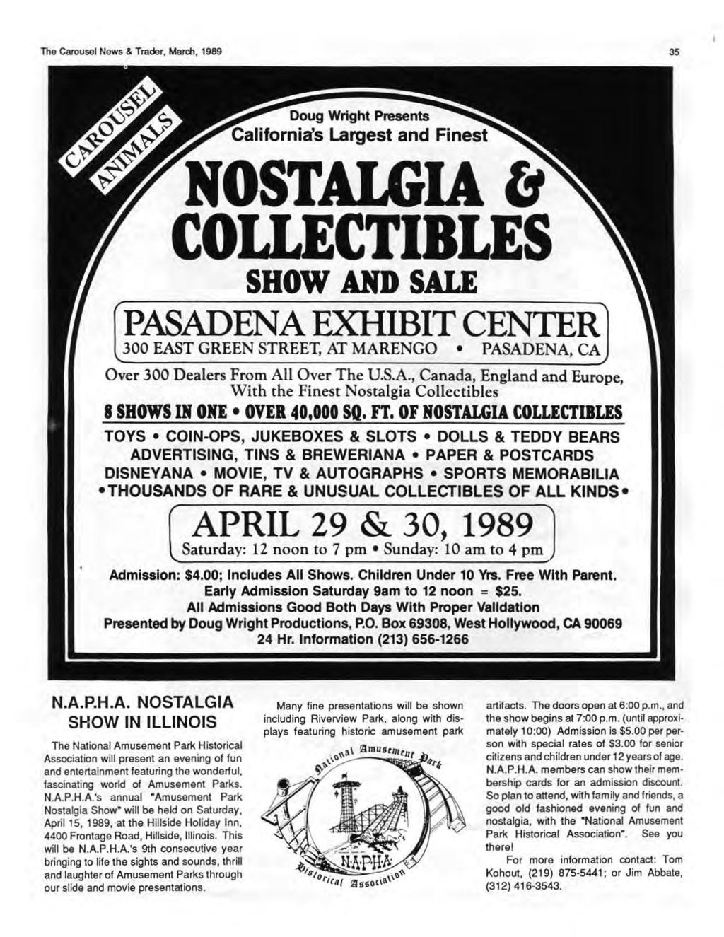 The Carousel News & Trader, March, 1989 35 Doug Wright Presents California's Largest and Finest NOSTALGIA C1 COLLECTIBLES SHOW AND SALE PASADENA EXHffiiT CENTER 300 EAST GREEN STREET, AT MARENGO