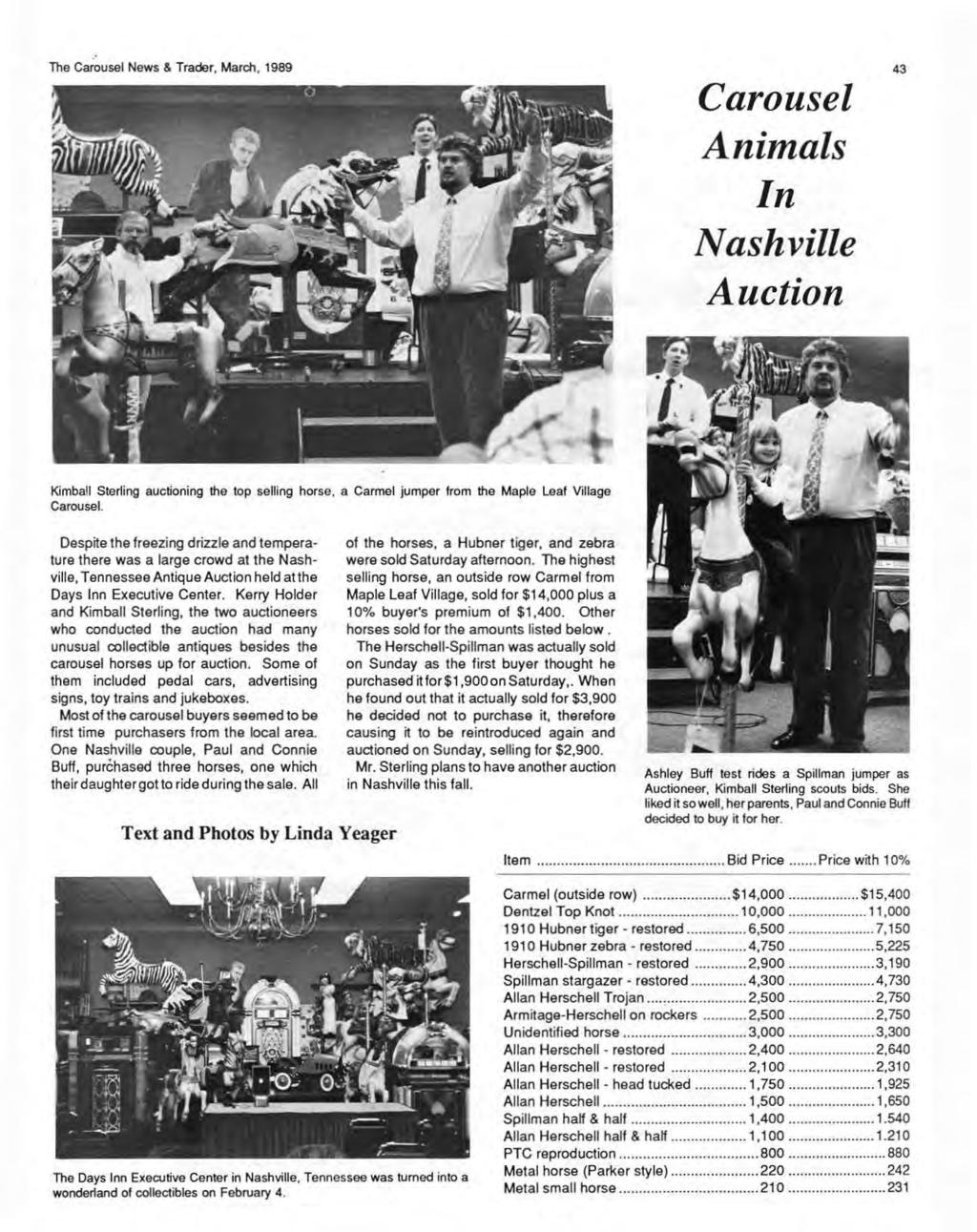 . The Carousel News & Trader, March, 1989 Carousel Animals In Nashville Auction 43 Kimball Sterling auctioning the top selling horse, a Carmel jumper from the Maple Leaf Village Carousel.