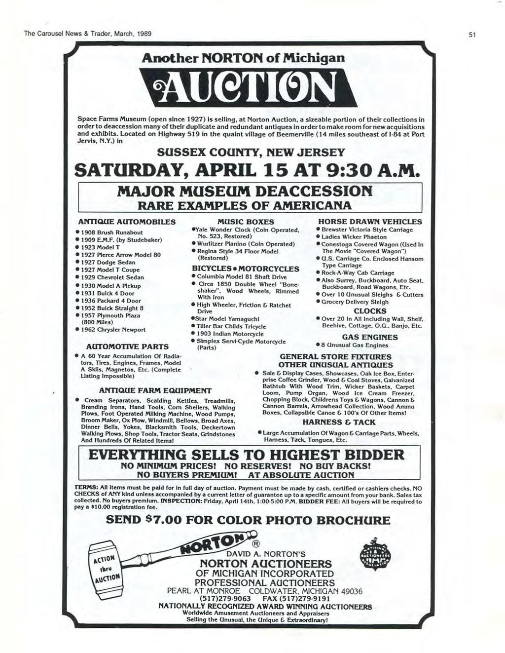 The Carousel News & Trader, March, 1989 51 Another NORTON of Michigan Space Farms Museum (open since 1927) Is selling, at Norton Auction, a sizeable portion of their collections in order to