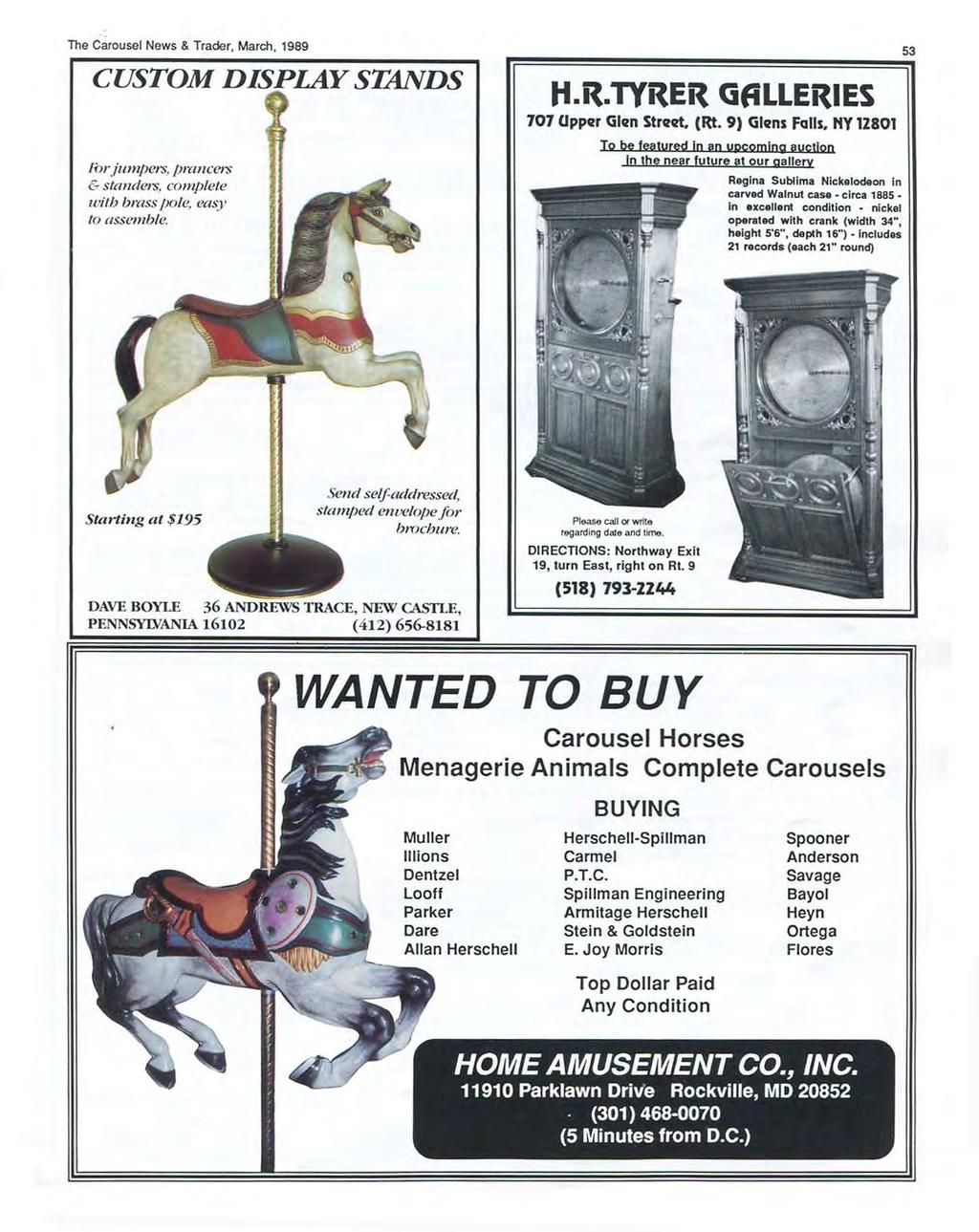 The Carousel News & Trader, March, 1989 CUSTOM DISPLAY STANDS Forjumpers, prancers & standers. complete witb brass pole, easy to assemble. H.~.TY~Eit GALLERIES 707 Oppvr Glvn Strut. (Rt.