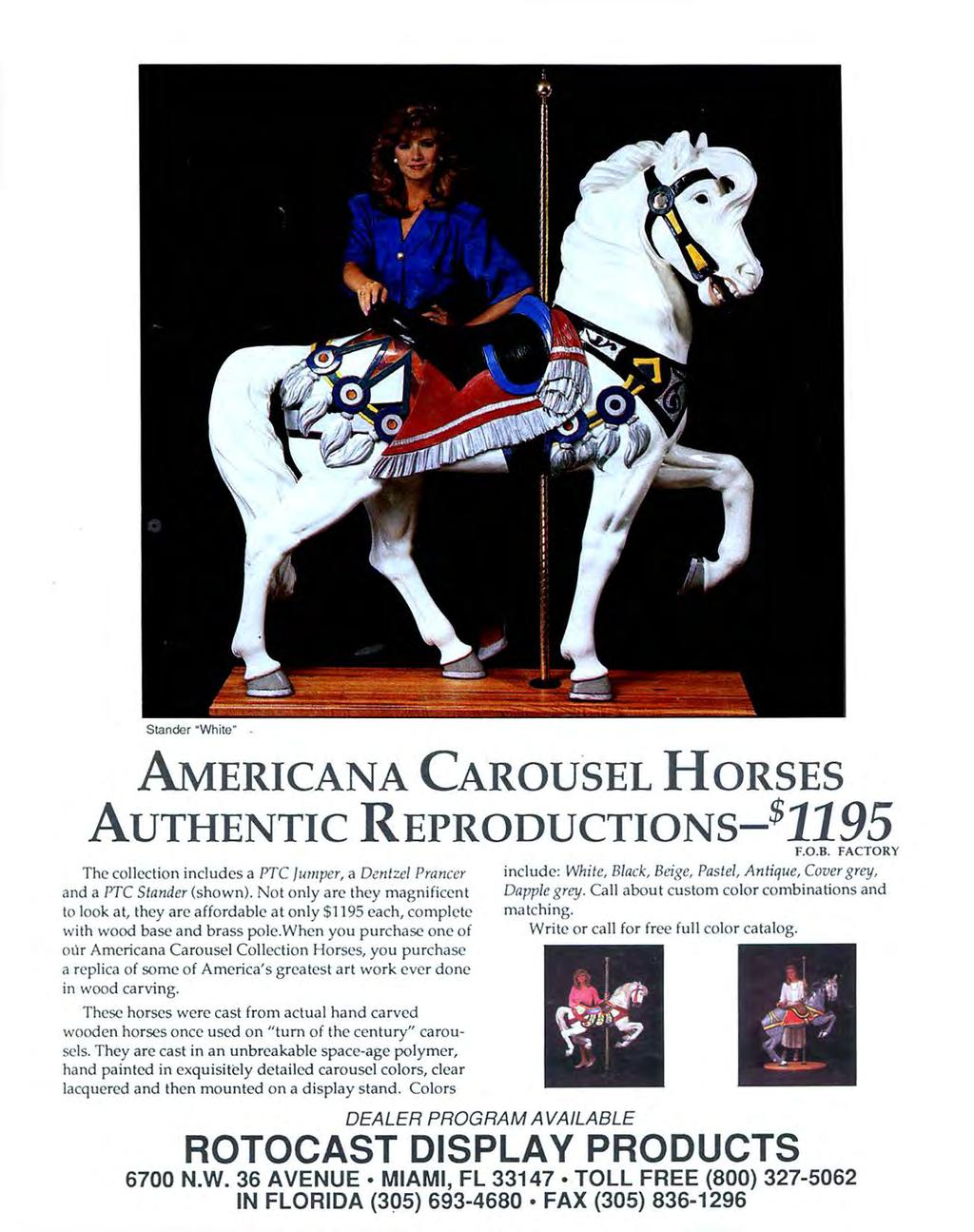 "Stander ""White. AMERICANA CAROUSEL HoRsEs AUTHENTIC REPRODUCTIONS-$1195 The collection includes a PTC jumper, a Oentzel Prancer and a PTC Stander (shown)."