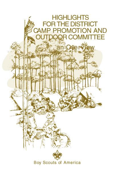 Develop a Plan of Action A. The Responsibilities of the Council Camping Committee The council camping committee has the primary purpose of helping units succeed.