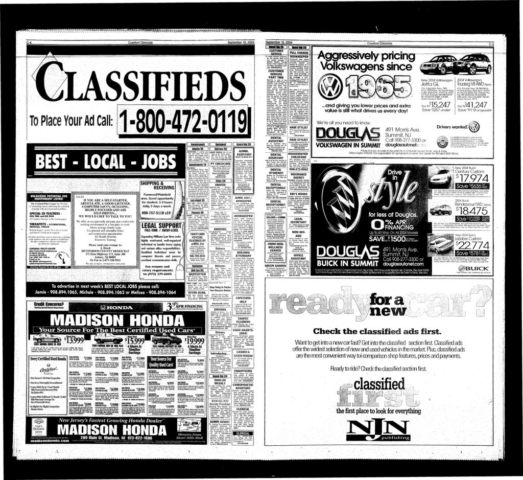 ,... \.. ^^^^^^^^p^m^ ^$^ $ifj00 ^m C-4 Cranford Chronicle September 6, 2004 September 6. 2004 Cranford Chronicle C-5 UNLOCKING POTENTIAL FOR INDEPENDENT LIVING!