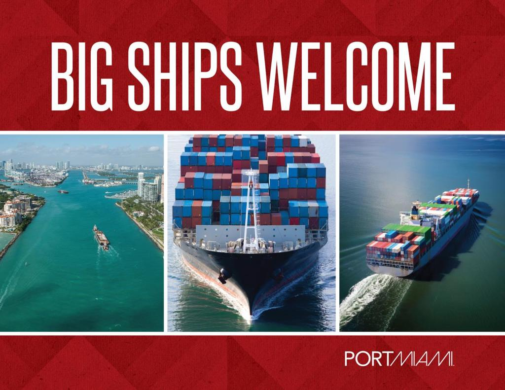 Objective PortMiami s objective was to communicate the advantages of the Port as a global gateway to stakeholders, shippers, the world s largest cargo alliances, and the South Florida community at
