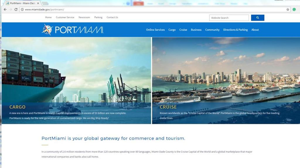Tactics - New Mobile-Enabled Website PortMiami launched a new mobile enabled smart phone friendly website to give the cargo