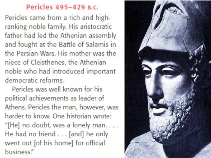 - Age of Pericles Three goals: (1)strengthen Athenian democracy