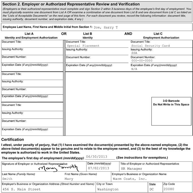1 2 3 4 5 Figure 6: Completing Section 2 of Form I-9 for Employees with Disabilities (Special Placement) 1 2 3 4 5 Enter the employee s name from Section 1 at the top of Section 2.