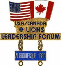 USA/Canada Lions Leadership Pins 1988 Niagara Falls, New York 1989 Albuquerque, New Mexico 1990 Nashville, 1991 Salt Lake City, Utah 1992