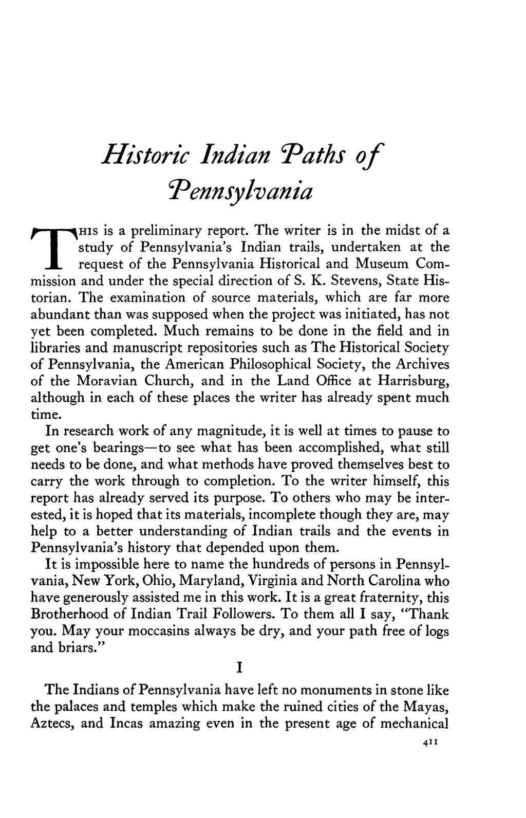 "Historic Indian ""Paths of Pennsylvania THIS is a preliminary report."