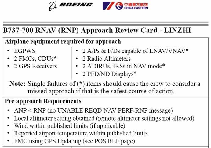 Flight Operations / Operation Specifications Documents the intended flight operations Describes conditions and limitations for RNP AR APCH approval, e.g., Corresponding flight crew procedures