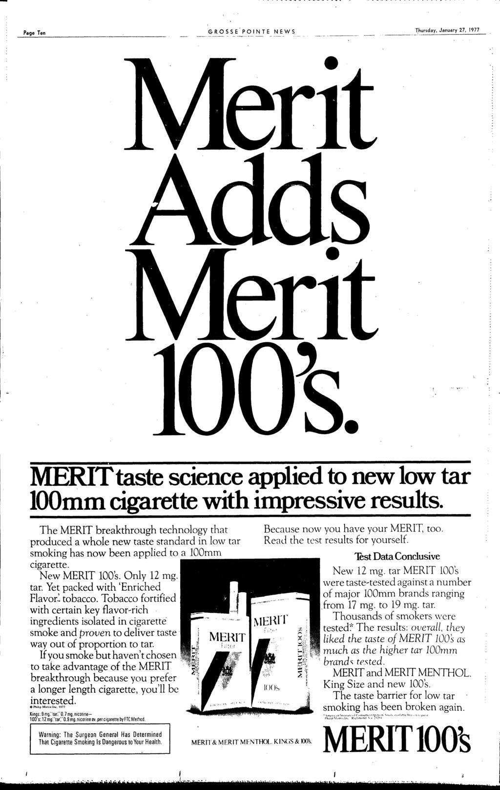 - Page Ten ------------_ -- GROSSE'PONTE NEWS hursday January 27 1977 MERTtaste science applied to new low tar OOmm cigarette with impressive results The MERT breakthrough technology that produced a
