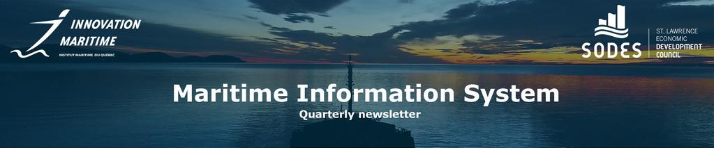 NO. 2, OCTOBER 2016 Welcome to the second issue of the Marine Information System (MIS) newsletter.