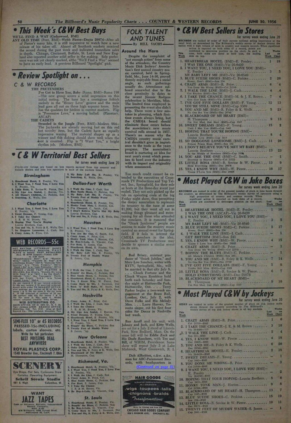 50 The Billboard's lfusir Popularity Charts COUNTRY & WESTERN RECORDS JUNE 30, 956 This Week's (& W Best Buys WE'LL FND A WAY (Cedarwood, BM) ANT OLD TME (Peer, BM) -Webb Pierce -Decca 29974 -After