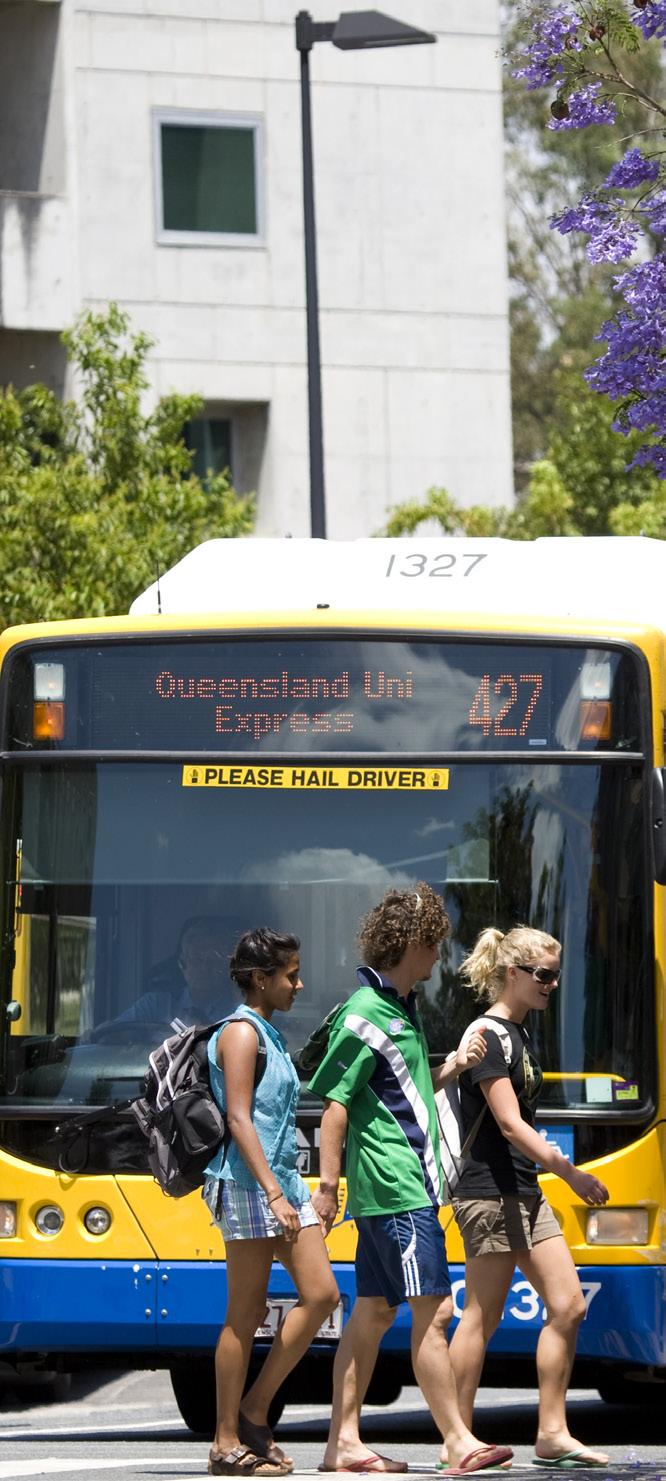 TRANSPORT Your homestay family will tell you which bus, train or ferry you need to take to get to ICTE-UQ. It is a good idea to write this information down.