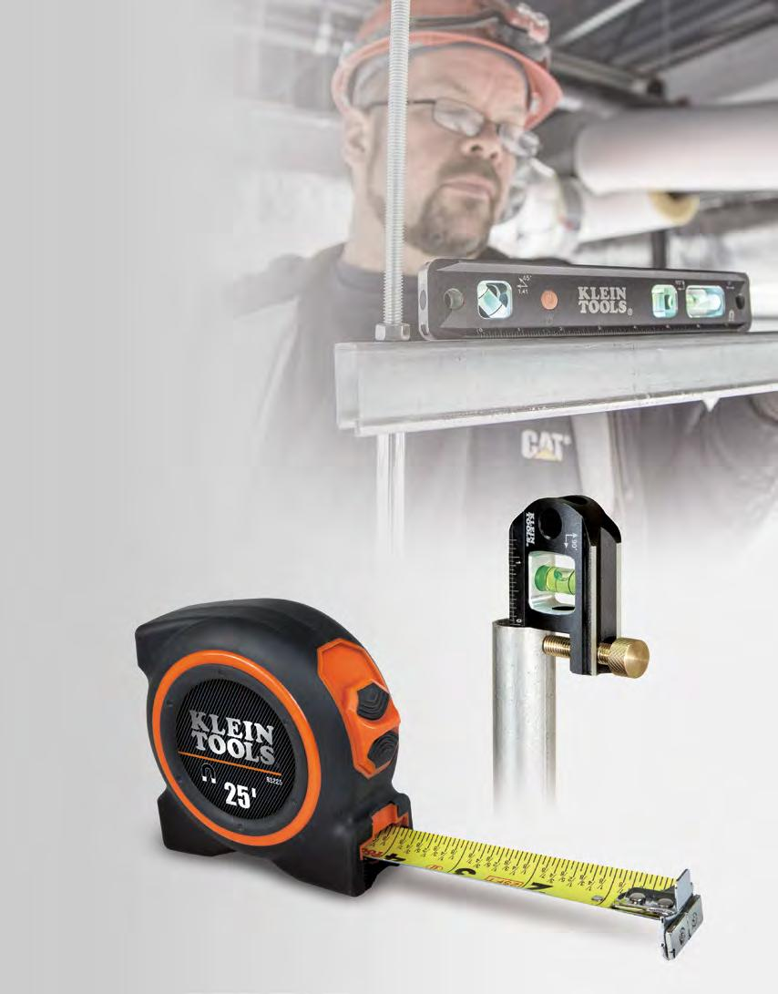 Levels & Measuring Tools Quick, easy and accurate measurements can mean the difference between a job well done and one that