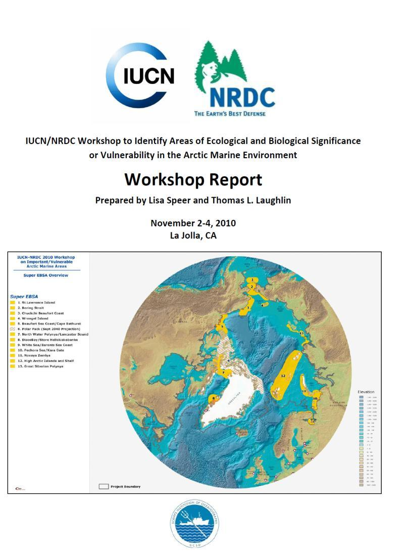 IUCN ID of Areas of Ecological and Biological Significance or vulnerability in the Arctic Marine Environment (EBSA s) Criterias Used: CBD s criterias for