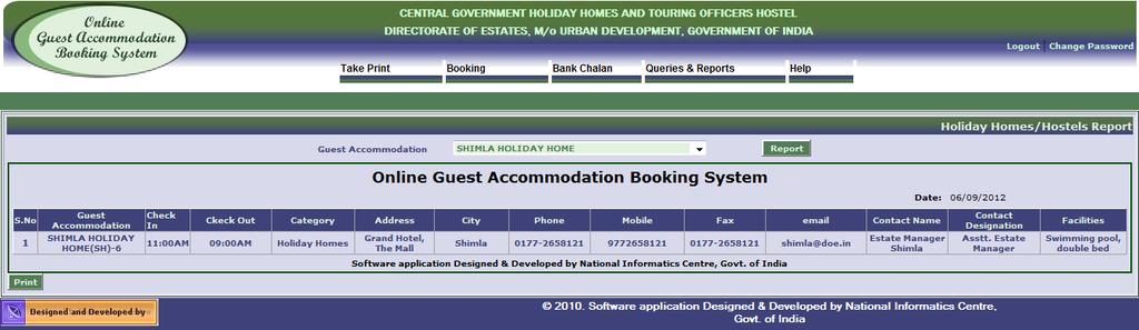 Holiday Homes and Hostels Report Screen Select the Guest Accommodation under your booking agency and press Report button to get the details.