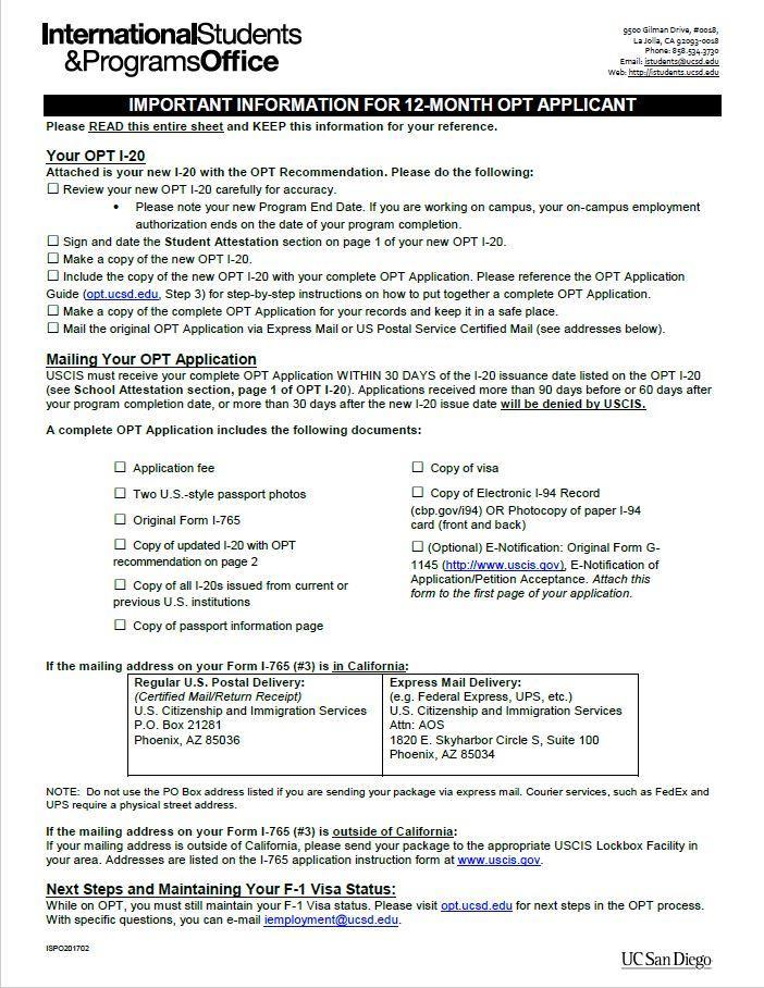 Process - STEP 1: Request your OPT I-20 o You will receive an information sheet with your OPT I-20 too. This information sheet is for you to keep.