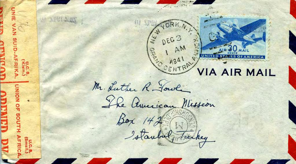 Pearl Harbor and Changes in Airmail Rates and Routes: Airmail to Turkey, 1941 & 1943 Rate: May 29, 1939-Dec 17,