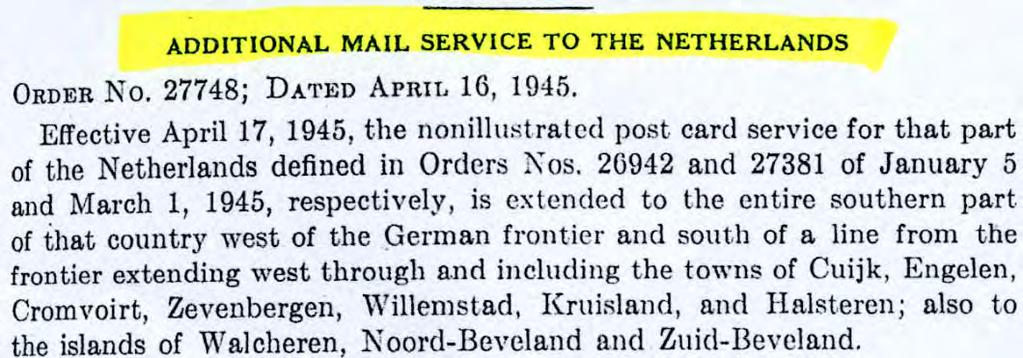 Only mail service to Netherlands south of Scheldt river had been restored.