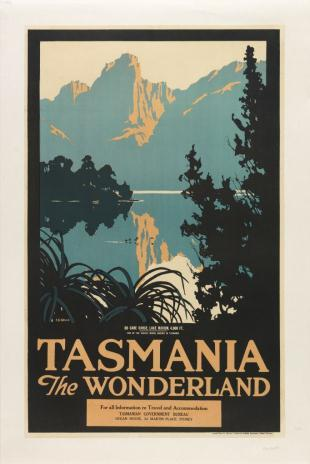 Tasmania the Wonderland Colour lithograph 1926 Printed by Mercury Commercial Offset for the Tasmanian Government Tourist Bureau, Hobart Tasmania the Wonderland was created by Harry Kelly to promote