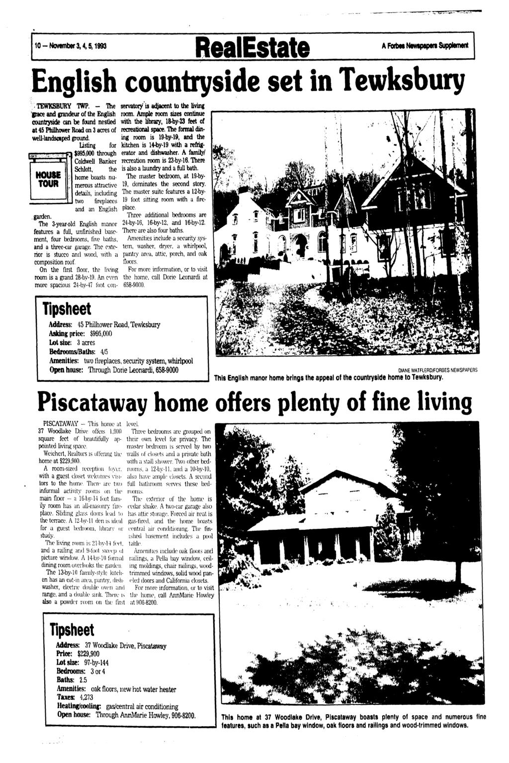 10 -Novembers, 4,5,1993 RealEstate A Forbes Newipapen Supplement English countryside set in Tewksbury ; TEWKSBURY TWP.