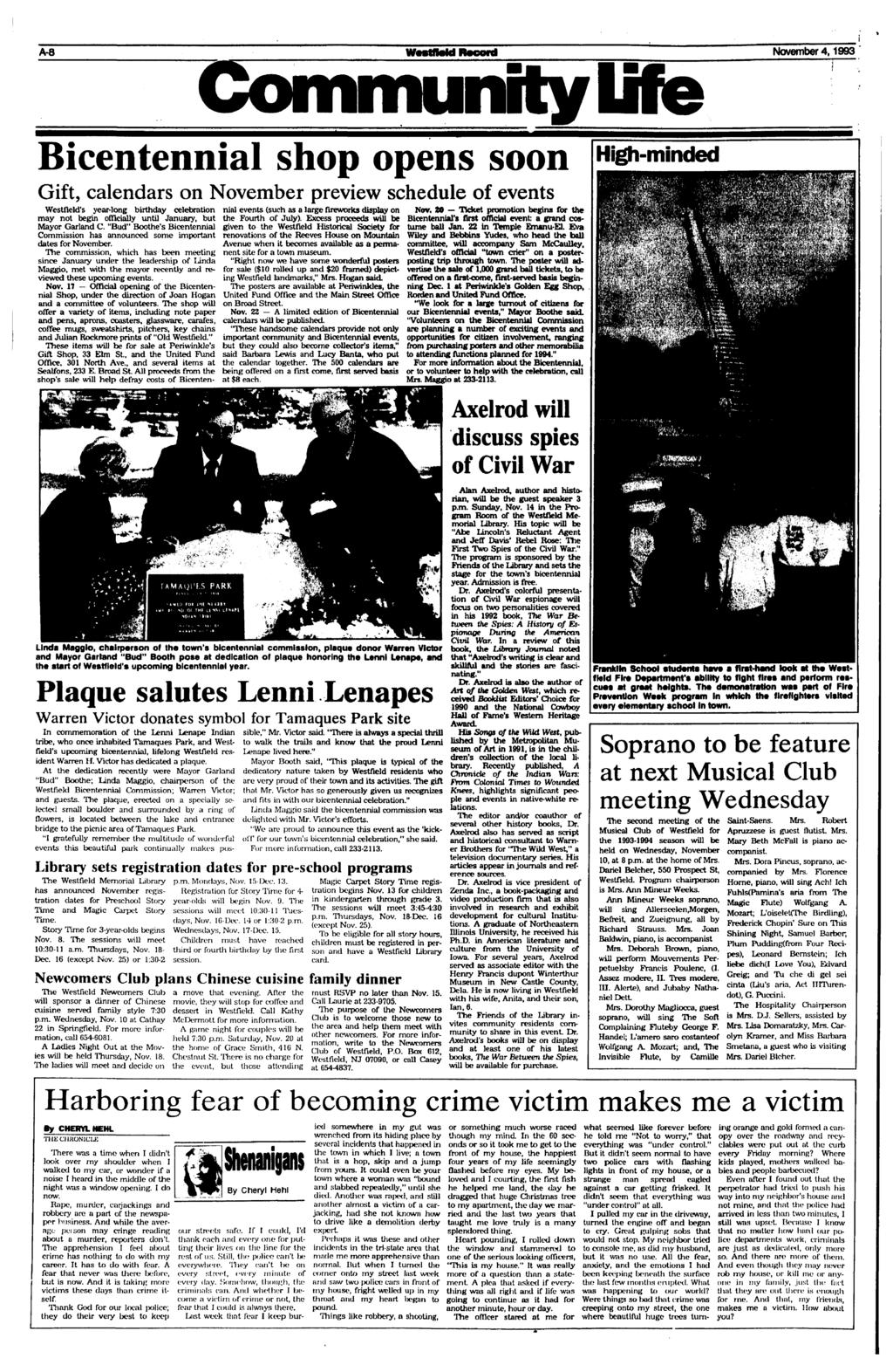 A-8 November 4,1993 Community life Bicentennial shop opens soon Gift, calendars on November preview schedule of events Westfield's year-long birthday celebration may not begin officially until