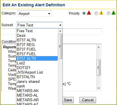Create/Edit Flight Alert Definitions Window Creating an airport alert definition is similar to the process of creating a flight alert.