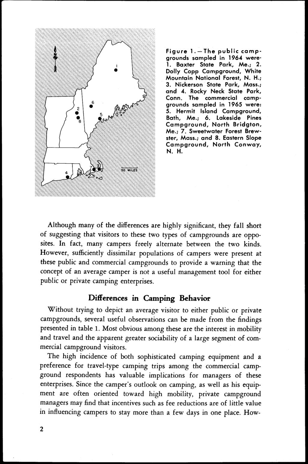 Figure 1.-The public campgrounds sampled in 1964 were. 1. Baxter State Park, Me.; 2. Dolly Copp Campground, White Mountain National Forest, N. H.; 3. Nickerson State Park, Mass.; and 4.
