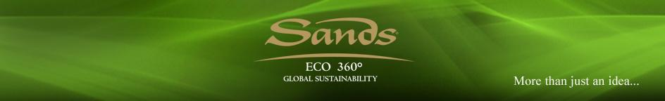 Q1 2014 Q2 2014 Highlights of this issue ISO 20121 Certifications EarthCheck Silver Earth Day and World Hunger Day Environmental Awareness Increasing Sands ECO360 Quarterly More than just ideas these