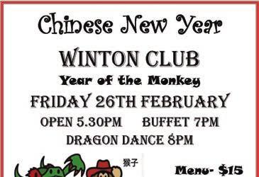 Celebrate Chinese new year With a delicious buffet AT THE WINTON CLUB ON FRIDAY 26 th FEBRUARY Doors open at 5:30 pm Buffet at