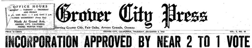 On Tuesday, December 1, 1959, 636 of the 1900 registered voters approved the