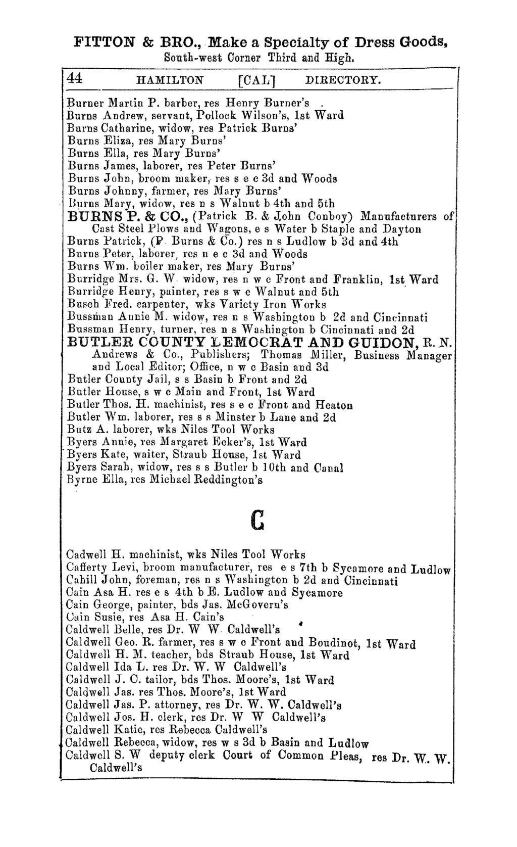 FITTON & BRO., Make a Specialty of Dress Goods, South-west Corner Third and High. 44 HAMILTON [CAI.Jl DIRECTORY. ~urner Martin P. barber, res Henry Burner's.