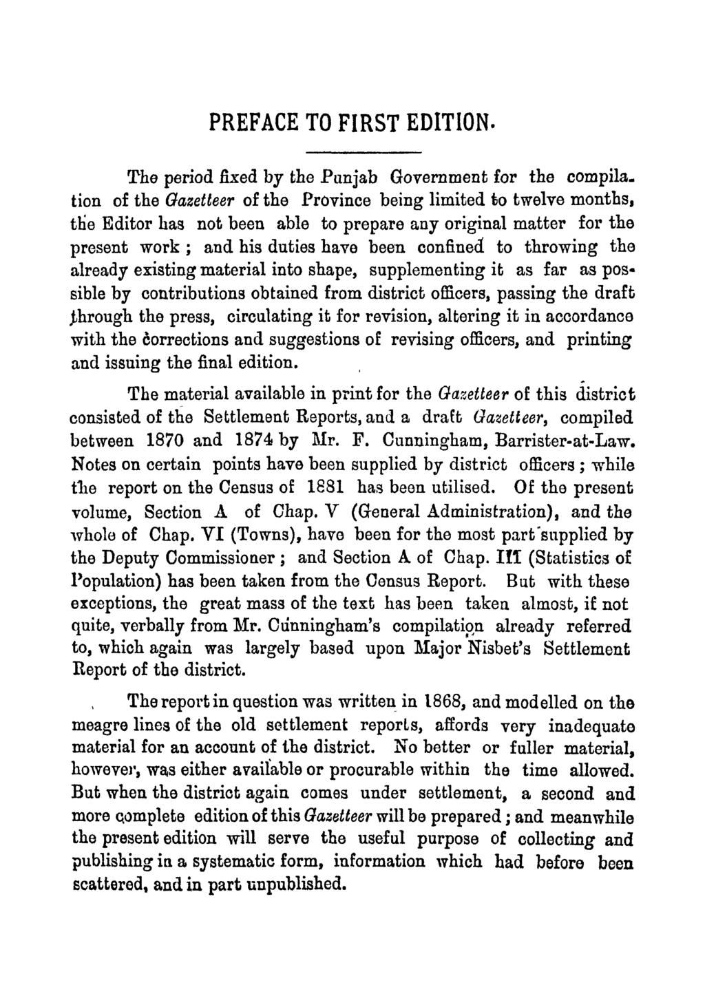 PREFACE TO FIRST EDITION. The period fixed by the Punjab Government for the compila.
