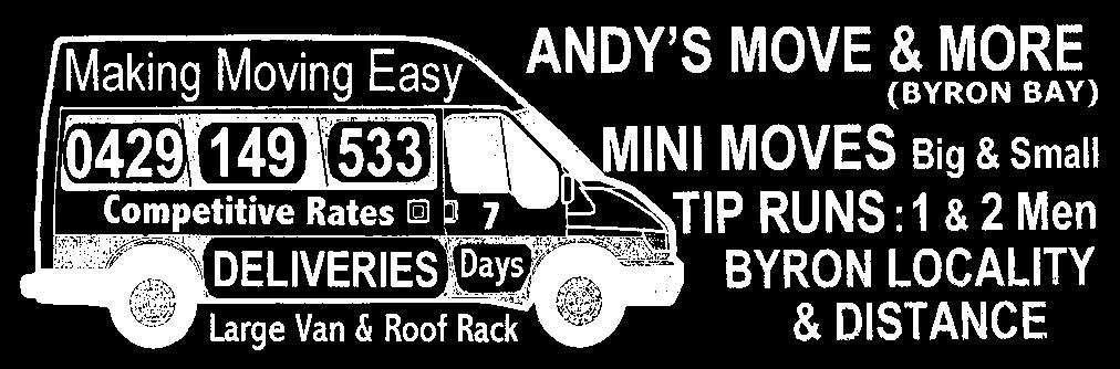 0408 004719 Phone 6685 8108 Cape Byron Removals Wheel Do It Wheel Move It LOCAL / INTERSTATE Small move specialist 7 days HOURLY RATES & QUOTES Anthony 0414 842