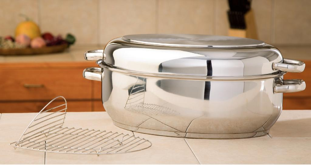 COOKING ACCESSORIES Continued T-304 Stainless Multi-Baker/Roaster with Wire Rack Bake a roast on the stove top to save energy and reduce heat