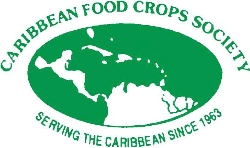 CARIBBEAN FOOD CROPS SOCIETY SERVING THE CARIBBEAN SINCE 1963 CARIBBEAN FOOD CROPS SOCIETY 47