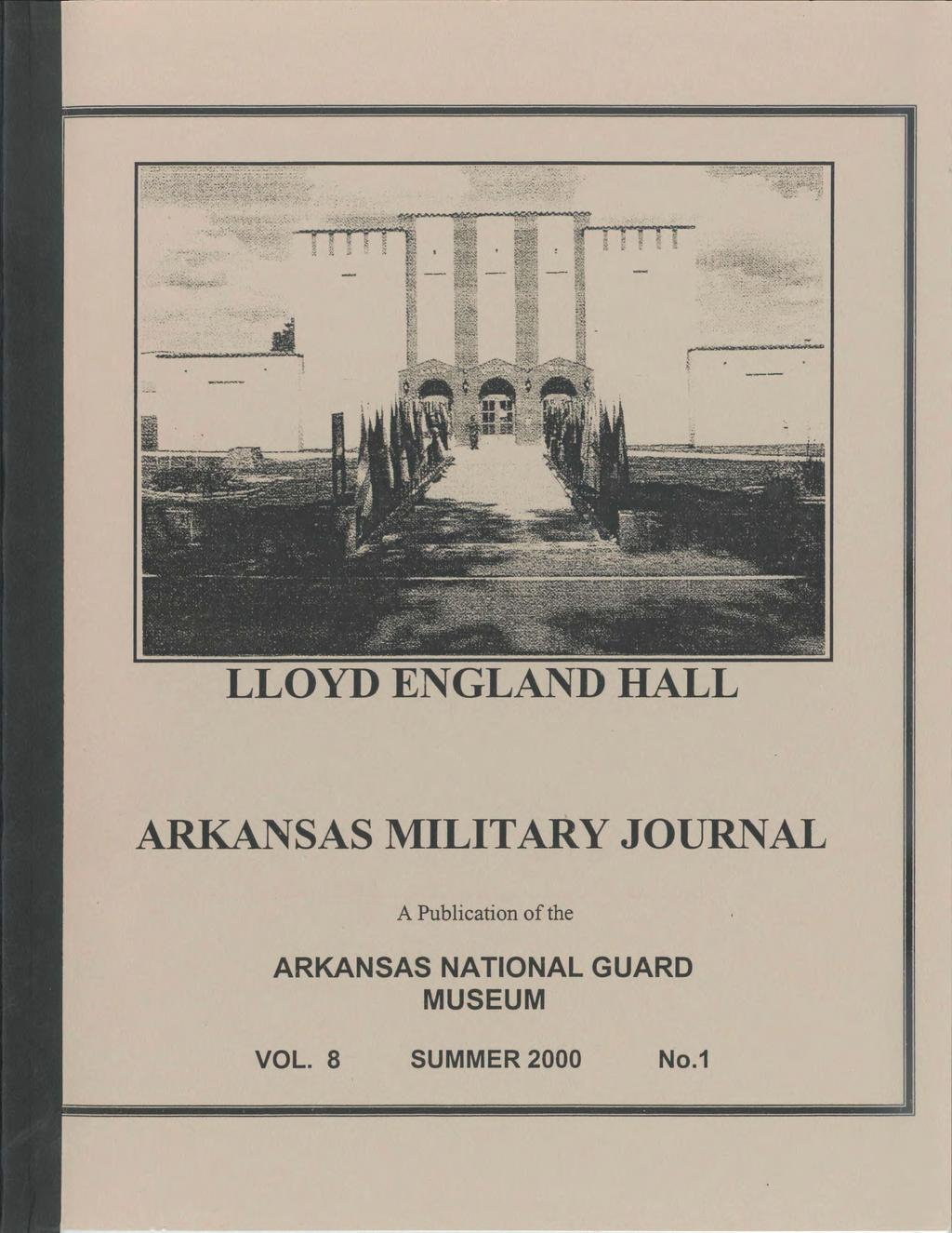 LLOYD ENGLAND HALL ARKANSAS MILITARY JOURNAL A Publication