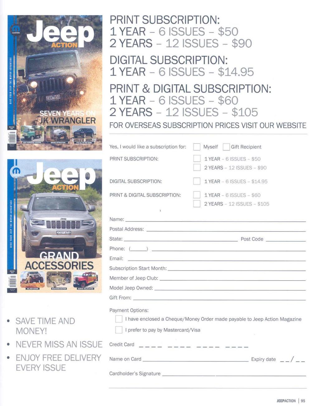 We include this as a regular basis as an opportunity to subscribe to the Worlds Best Jeep Magazine.