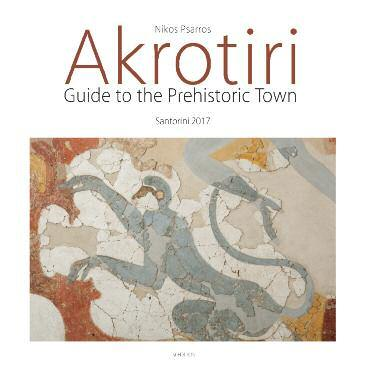 New publication: Guide to Akrotiri An essential book for every traveler GUIDE TO AKROTIRI 21 SantoTraveler August 2017 A new guide to celebrate 50 years of excavation
