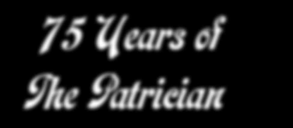 VFC News 75 Years of The Patrician In collaboration with the BC
