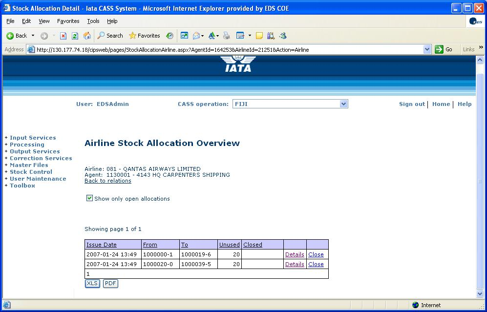 5.2 Airline Stock Allocation Overview This screen is available to airlines and shows allocation history. This screen shows details of each allocation the airline has with the selected agent.