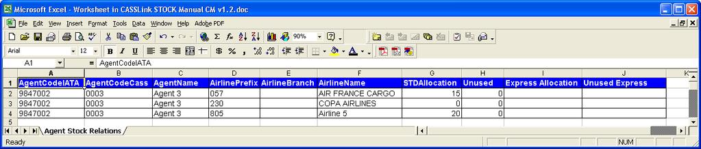 6. Stock Relationships 6.1 Agent / Airline Relationships This screen is available to agents and Cargo Managers and shows the relations between an Agent and all of their stock airlines.