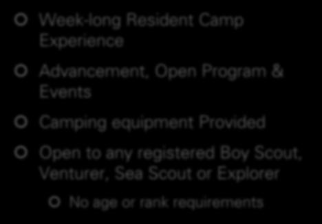 Program Options Justice Scout Camp Week-long Resident