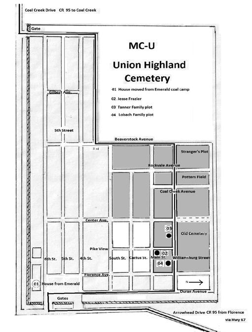 MC-U: Union Highland Cemetery. (541 Arrowhead Drive; Return to Main Street {CO-115} and turn right, following it to the stoplight at Robinson Ave {CO-67}.