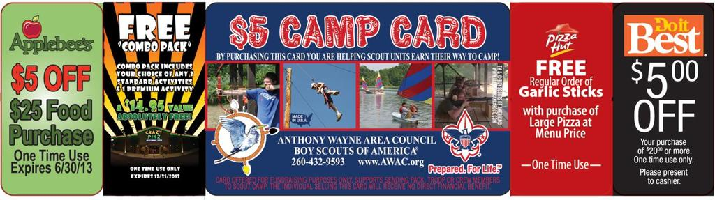 2013 Camp Card Anthony Wayne Area Council, Boy Scouts of America HOW THE CAMP CARD SALE WORKS: The New 2013 Camp Card is designed to help youth fund their way to 2013 Camp programs This is a Risk
